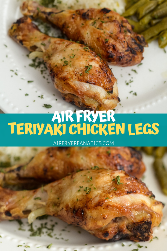 Air Fryer Teriyaki Chicken Legs