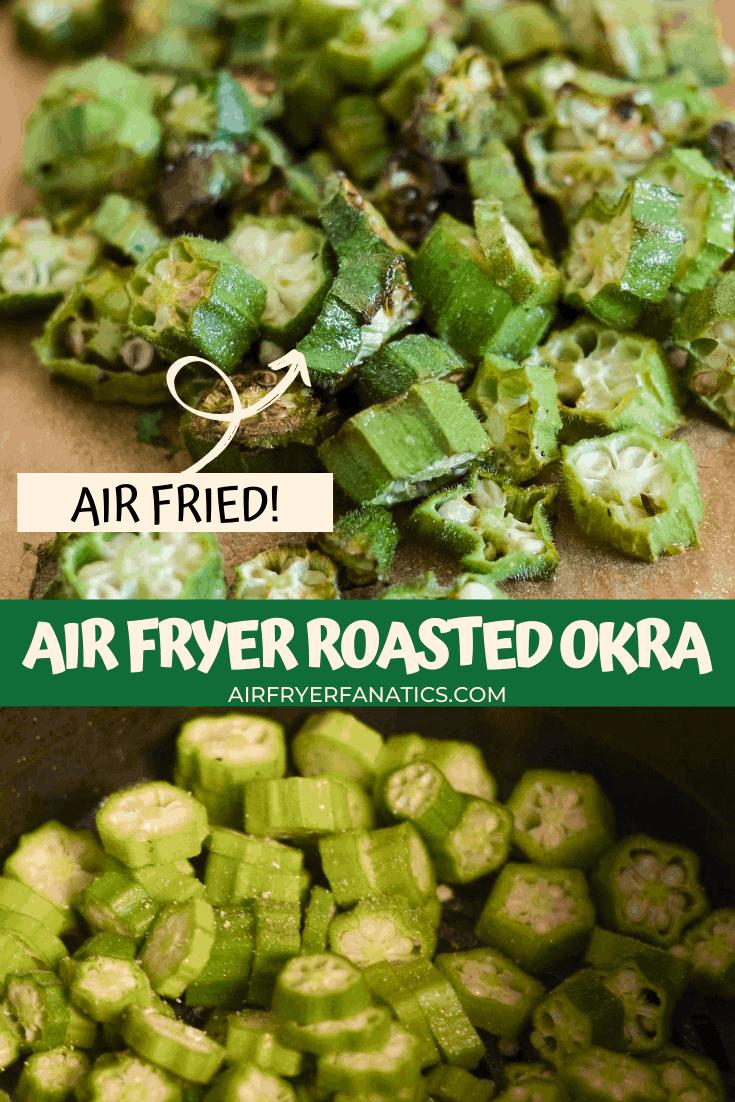 Air Fryer Roasted Okra