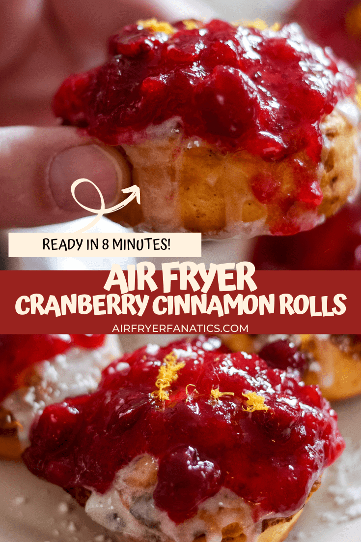 air fryer cranberry glazed cinnamon rolls