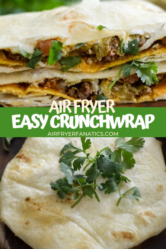 Air Fryer Crunchwrap