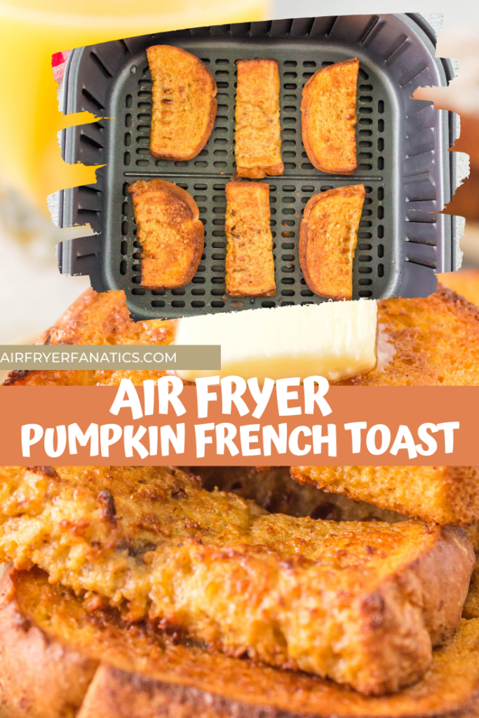 air fryer pumpkin french toast
